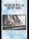 Arlington Way and Biscuit Shoes