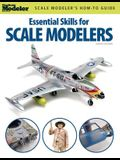 Essential Skills for Scale Modelers