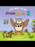 The Way to Be from A to Z