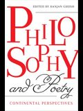Philosophy and Poetry: Continental Perspectives