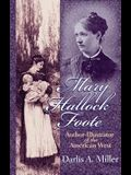 Mary Hallock Foote, 19: Author-Illustrator of the American West