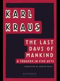 The Last Days of Mankind: A Tragedy in Five Acts