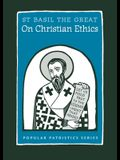 On Christian Ethics: St. Basil the Great