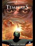 Assassin's Creed: Templars Volume 2: Cross of War