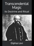 Transcendental Magic: Its Doctrine and Ritual
