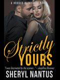 Strictly Yours