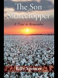 The Son Of A Sharecropper: A Time to Remember