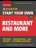 Start Your Own Restaurant and More: Pizzeria, Coffeehouse, Deli, Bakery, Catering Business