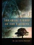 Abraham: Father of the Faithful