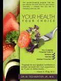 Your Health, Your Choice