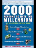 2000 Reasons to Hate the Millennium: A 21st-Century Survival Guide