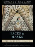 Faces and Masks: Memory of Fire, Volume 2, 2