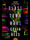 Glass Town Wars