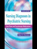 Nursing Diagnoses in Psychiatric Nursing: Care Plans and Psychotropic Medications (Townsend, Nursing Diagnoses in Psychiatric Nursing)