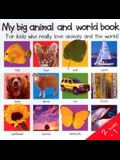 2 Books in 1: My Big Animal and World Book