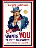 The New York Times Will Shortz Wants You to Solve Crosswords!: 200 Easy to Hard Puzzles