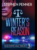 Winter's Reason: Talon Winter Legal Thriller #3