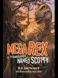 Mega Rex: A Tyrannosaurus Named Scotty
