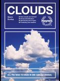 Clouds: How Clouds Are Formed - Cloud Classification - Identifying Cloud Types - Predicting the Weather - All You Need to Know