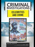 Celebrities and Crime