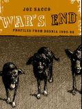 War's End: Profiles From Bosnia 1995-1996