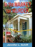 In the Market for Murder: A Sanibel Island Mystery