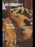 Waldröschen 4 Der Fürst Des Felsens: Abenteuerroman