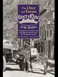 The Once and Future Silver Queen of the Rockies: Georgetown, Colorado, and the Fight for Survival Into the Twentieth Century