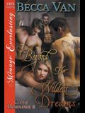 Beyond Her Wildest Dreams [club of Dominance 8] (Siren Publishing Menage Everlasting)