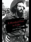 A Hundred Fires in Cuba