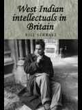 West Indian Intellectuals in Britain