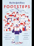 The New York Times: Footsteps: From Ferrante's Naples to Hammett's San Francisco, Literary Pilgrimages Around the World