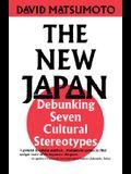 New Japan: Debunking Seven Cultural Stereotypes