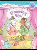 Dressing Up!: Angelina Ballerina [With 100 Stickers and 2 Paper Dolls]