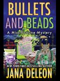 Bullets and Beads