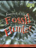Journal of a Fossil Hunter: Fossils (Raintree Fusion: Earth Science)