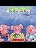 Bilingual Tales: Los Tres Cerditos / The Three Little Pigs