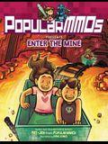 Popularmmos Presents Enter the Mine