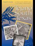 Tejano South Texas: A Mexican American Cultural Province