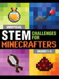 Unofficial STEM Challenges for Minecrafters: Grades 1-2