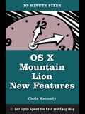 OS X Mountain Lion New Features (10-Minute Fixes)