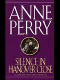 Silence in Hanover Close (Charlotte & Thomas Pitt Novels)