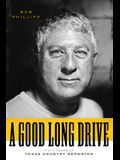 A Good Long Drive: Fifty Years of Texas Country Reporter
