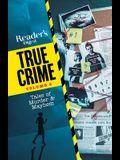 Reader's Digest True Crime Vol 2: Tales of Murder & Mayhem