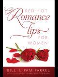 Red-Hot Romance Tips for Women