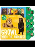 Discovery Growl with the Animals!: 10 Noisy Animal Sounds