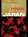 Japan - Culture Smart!, Volume 77: The Essential Guide to Customs & Culture