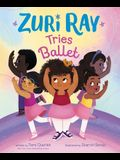 Zuri Ray Tries Ballet