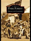 Park Forest: Dreams and Challenges