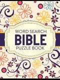 Word Search Bible Puzzle Book: Christian Living - Puzzles and Games - Spiritual Growth - Worship - Devotion